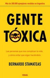 Gente tóxica: las personas que nos complican la vida y cómo evitar que sigan haciéndolo